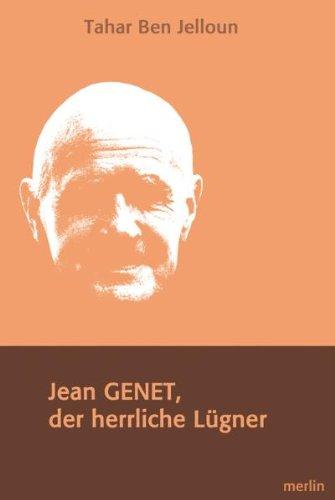 Buchbesprechung: Jean Genet, der herrliche Lügner