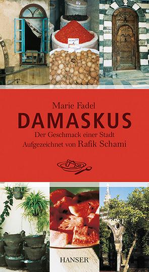 Buchbesprechung: Mit Rafik Schami und Marie Fadel unterwegs in Damaskus