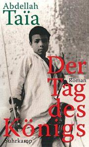 Abdellah Taïa: Der Tag des Königs